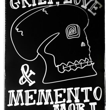 Grief, Love & Memento Mori